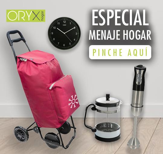 Especial menaje y hogar:ORYX
