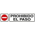 Rotulo Adhesivo 250x63 mm. Prohibido El Paso