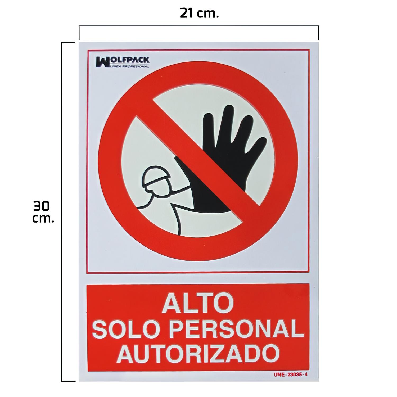 Cartel Alto Acceso Solo Personal Autorizado 30x21